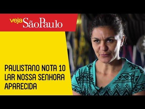 Paulistano Nota 10 – Lar Nossa Senhora Aparecida