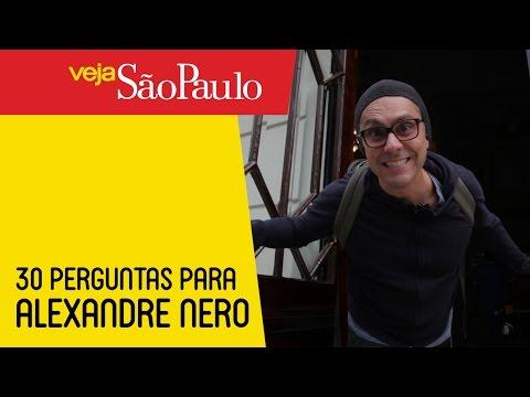 30 Perguntas para Alexandre Nero