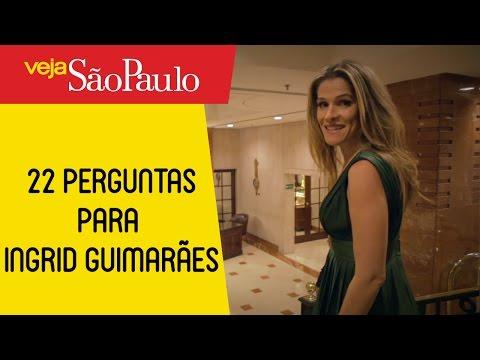 22 Perguntas inusitadas para Ingrid Guimaraes