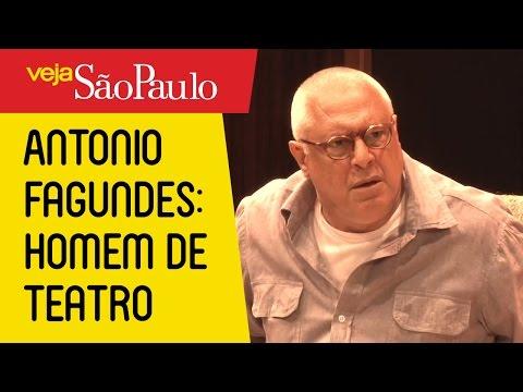 Antonio Fagundes: Homem de Teatro