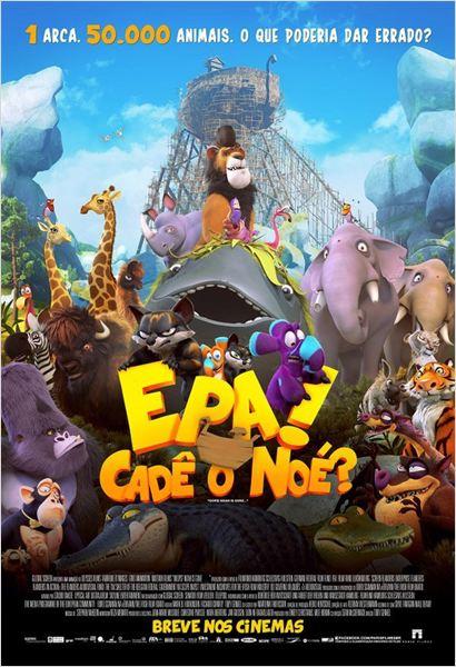 Cartaz de Epa! Cadê o Noé?