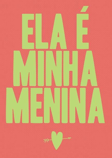 "Pôster Minha Menina, R$ 79,90, da <a href=""http://www.oppa.com.br/"" rel=""Oppa"" target=""_blank"">Oppa</a>"