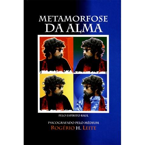 Capa do livro <em>Metamorfose da Alma</em>, do médium Rogério H. Leite