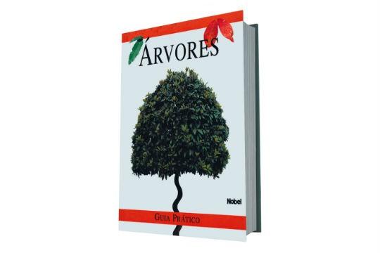 Livro Árvores: Guia Prático, de Judith Millidge, R$ 32,90. Livraria Nobel, www.livrarianobel.net.br.
