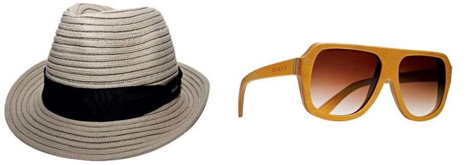 No fim de semana. Para eles: chapéu de palha. R$ 59,90. Maria Chapéu,www.mariachapeu.com.br. Óculos de madeira. R$ 699,90. Evoke, tel.: 3034-3690,www.evoke.com.br.