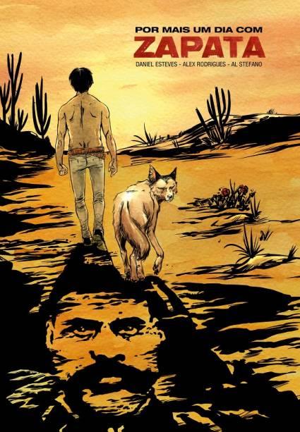 Por mais um dia com Zapata: arte de Alex Rodrigues e Al Stefano com roteiro de Daniel Esteves
