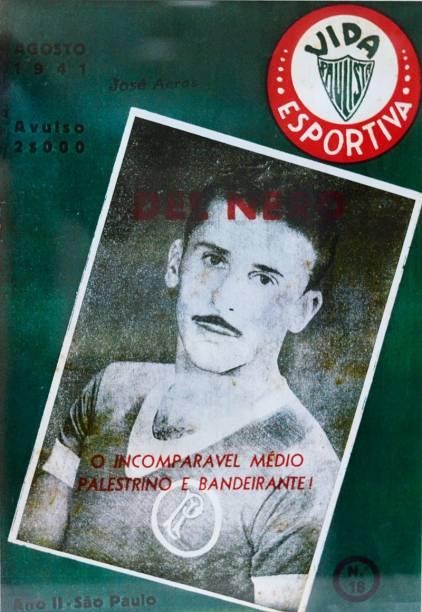 Pai do cartola, José Del Nero foi jogador doPalmeiras na década de 40