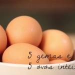 Ovos: uso sem parcimônia