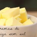 Manteiga: deixa o bolinho sedoso