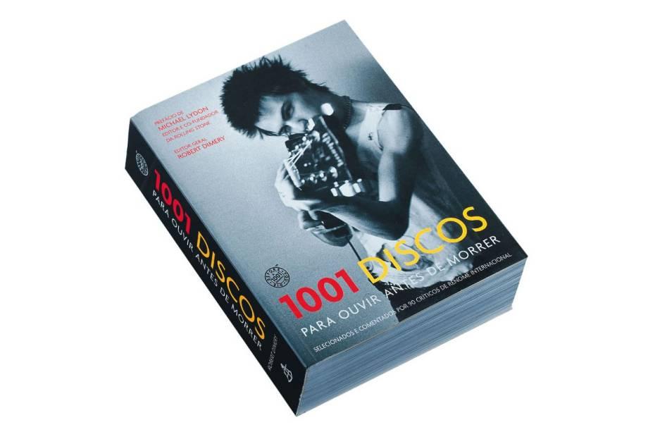 Livro 1001 Discos para Ouvir Antes de Morrer, de Robert Dimery, R$ 59,90. Livraria da Vila, Rua Fradique Coutinho, 915, Vila Madalena, tel.: 3814-5811.
