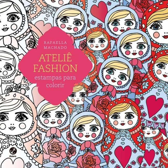 livro colorir -  Ateliê Fashion - Best seller
