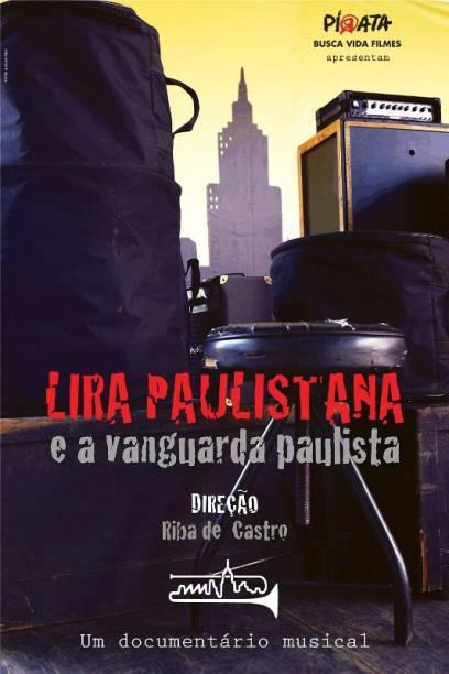 Lira Paulistana e a Vanguarda Paulista: pôster do filme