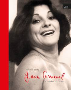 """""""Yara Amaral: A Operária do Teatro"""": prestígio no palco garantiu personagens fortes na TV"""