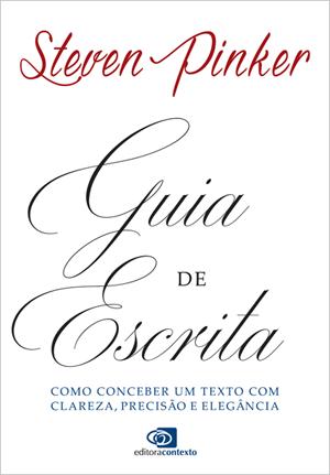 •Guia de Escrita (livro), de Steven Pinker – R$ 32,90. Uma sugestão da SUPERINTERESSANTE. Preço pesquisado em dezembro/17. www.amazon.com.br