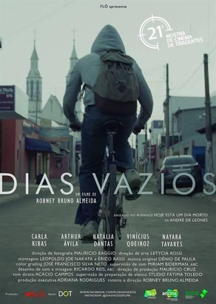Dias Vazios: dirigido por Robney Bruno Almeida