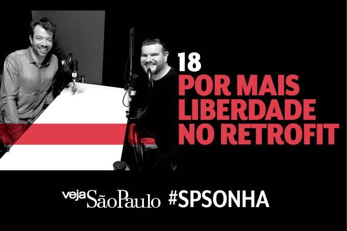 #SPSonha Episódio 18