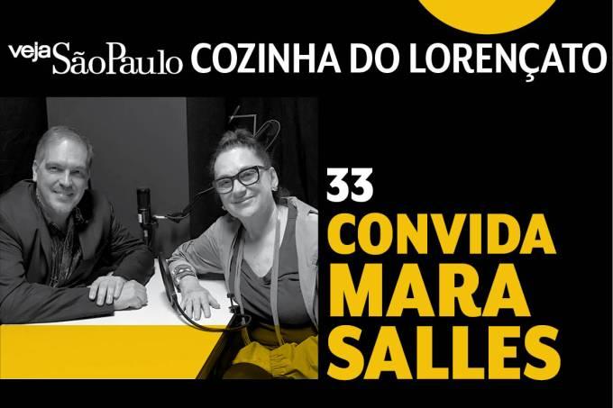 Cozinha do Lorençato – Mara Salles