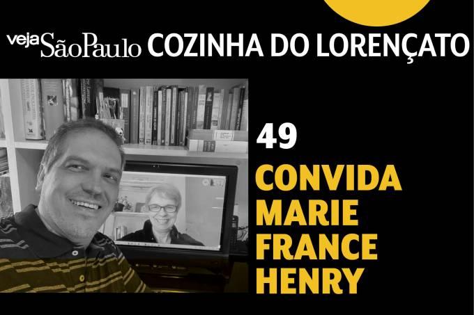 Cozinha do Lorençato – Marie-France Henry