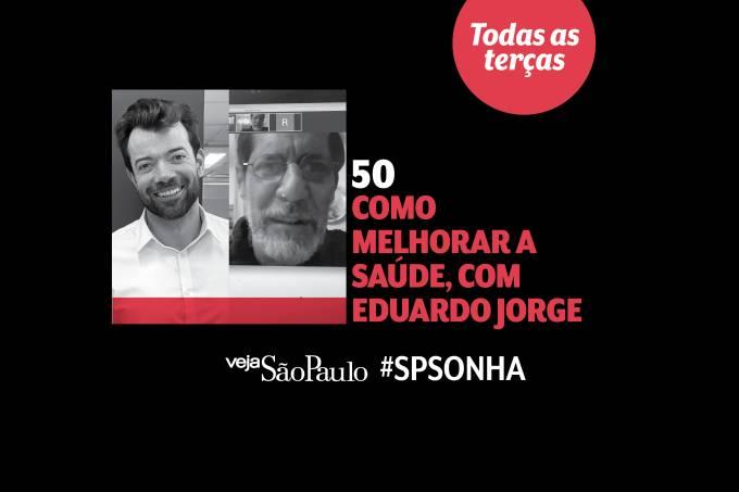 Raul Juste Lores e Eduardo Jorge no podcast #SPsonha