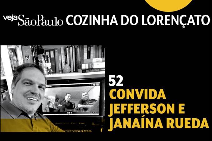 Cozinha do Lorençato – Jefferson e Janaina Rueda