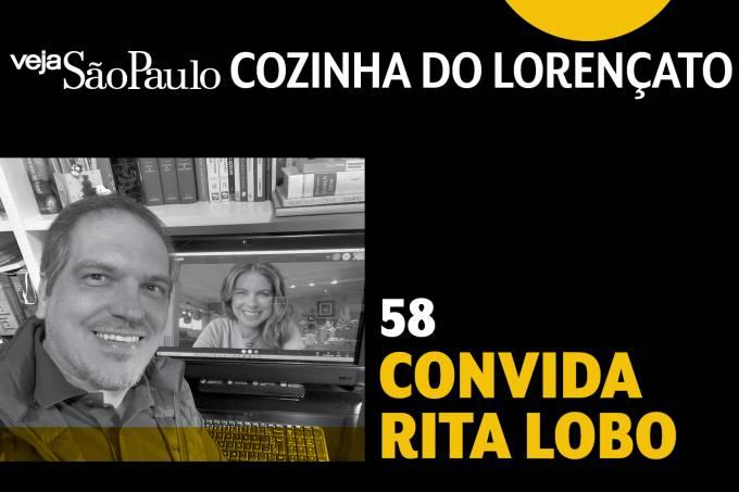 Cozinha do Lorençato – Rita Lobo