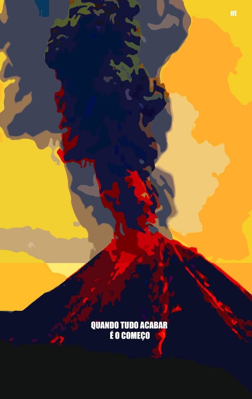 Imagem de um vulcão em erupção com os dizeres