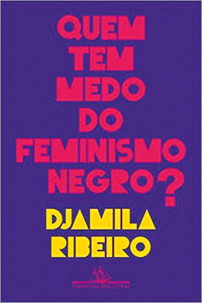 Capa do livro Quem Tem Medo do Feminismo Negro?, Djamila Ribeiro.