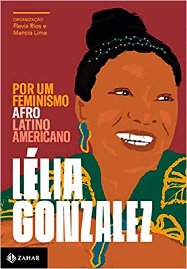 Capa do livro Por um Feminismo Afro-Latino-Americano, Lélia Gonzalez.
