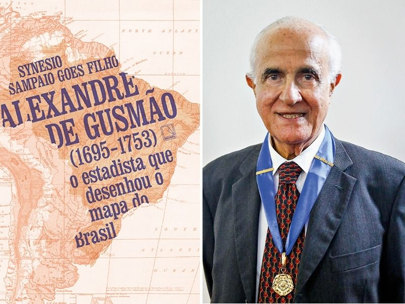 capa do livro Alexandre de Gusmão (1695- 1753): o Estadista que Desenhou o Mapa do Brasil e, ao lado, foto de seu autor, synesio sampaio