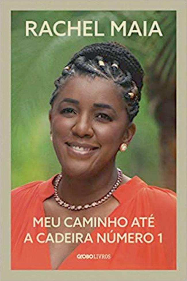 Capa do livro Meu Caminho até a Cadeira Número 1. Mostra a mulher negra Rachel Maia sorrindo para a câmera