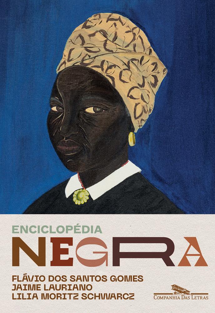 Capa do livro Enciclopédia Negra: Biografias Afro-Brasileiras (Companhia das Letras). Mostra a imagem de uma pintura de uma mulher negra vestindo turbante