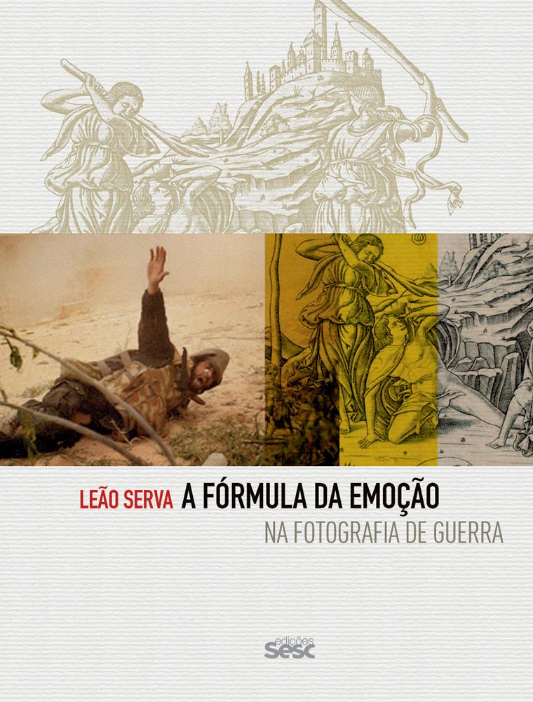 Capa do livro a fórmula da emoção, de Leão Serva