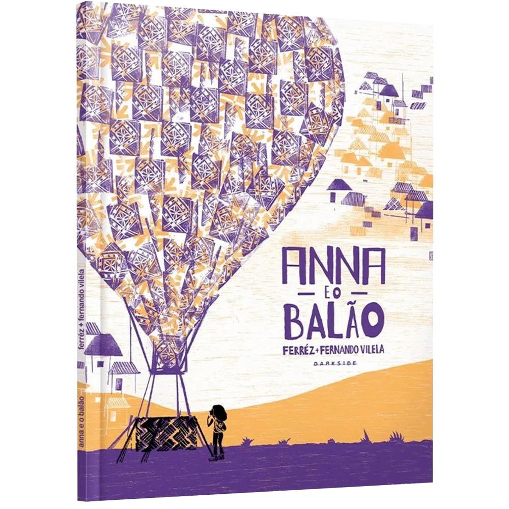 Capa do livro Anna e o Balão (Dark Side Books). Mostra uma ilustração de uma pequena menina encarando um enorme balão