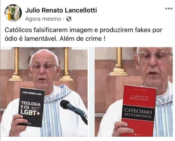 A imagem apresenta uma montagem dividida em duas fotos: à esquerda, a imagem original postada no perfil do padre Júlio Lancellotti em que ele recomenda o livro Teologia e os LGBT+ . À direita, montagem feita com livro não recomendado pelo religioso, chamado de Catitismo Anti-comunista