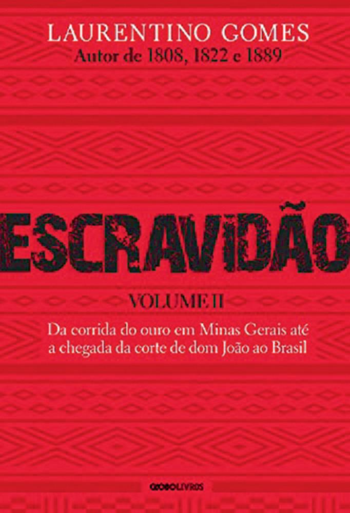Capa do livro Escravidão. É vermelha com o título em preto