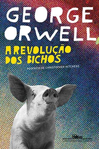 Capa de A revolução dos bichos. Além do título em amarelo e autor em branco, há um porco em preto e branco. Fundo azul
