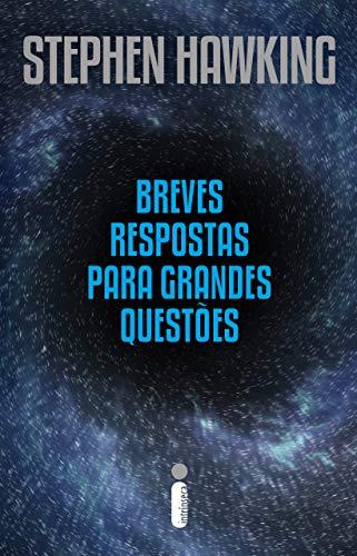 Capa de Breves respostas para grandes questões. Imagem de fundo é como um buraco negro com detalhes em azul em volta