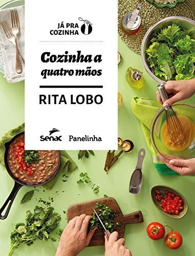 Capa do livro Cozinha a quatro mãos. Tem as mãos de um casal cortando legumes em um fundo verde, além do título