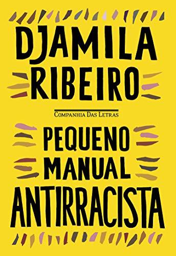 Capa de Pequeno manual antirracista. Tem fundo amarelo e título e autora em preto