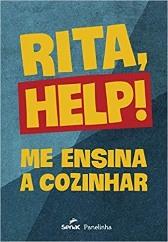 Capa do livro Rita, Help! Me ensina a cozinhar. Tem o título escrito em amarelo e o fundo azul