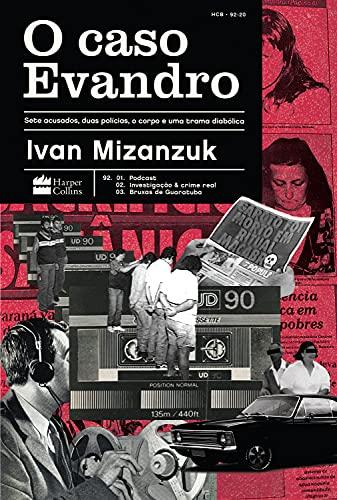 Capa do livro O Caso Evandro. Colagem com fotos de gravadores, textos, homens presos, pessoas aleatórias etc. Fundo é rosa