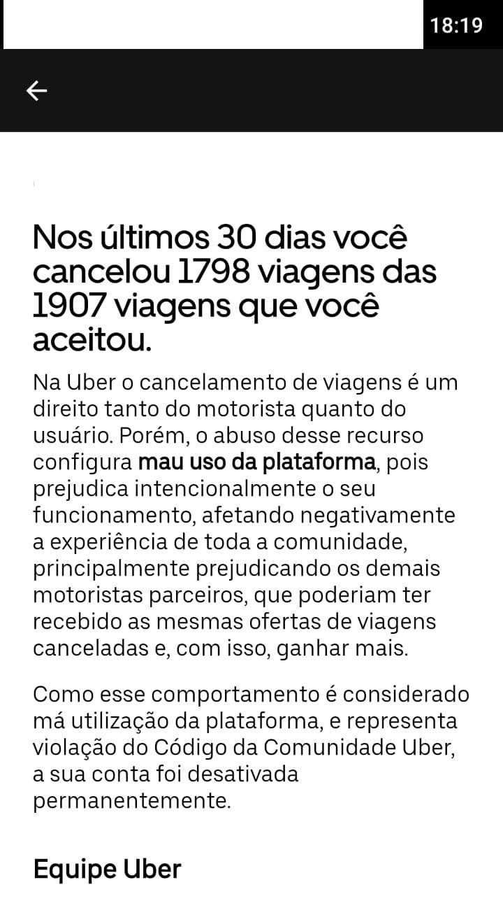 Imagem mostra tela de celular, onde está escrito: Nos últimos 30 dias você cancelou 1798 das 1907 viagens que você aceitou